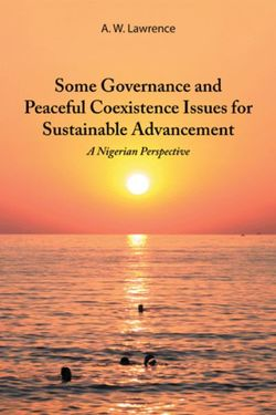 Some Governance and Peaceful Coexistence Issues for Sustainable Advancement