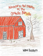 Adventures and Holidays at the Orange Barnge