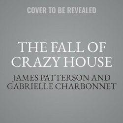 The Fall of Crazy House Lib/E