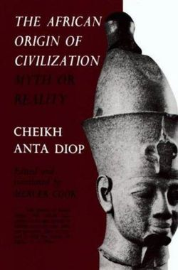 African Origin of Civilization