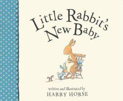 Little Rabbit's New Baby