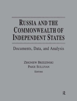 Russia and the Commonwealth of Independent States