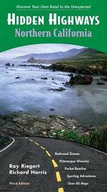 Hidden Highways - Northern California