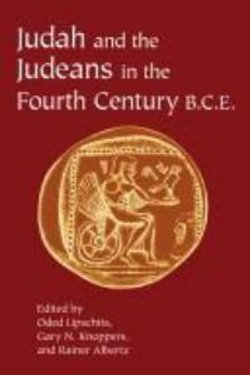 Judah and the Judeans in the Fourth Century B. C. E