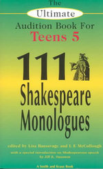 One Hundred and Eleven Shakespeare Monologues for Teens