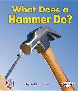 What Does A Hammer Do
