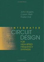 Integrated Circuit Design for High-speed Frequency Synthesis