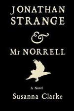 Jonathan Strange and Mr Norrell