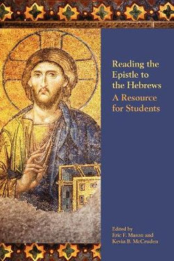 Reading the Epistle to the Hebrews
