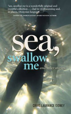Sea, Swallow Me and Other Stories