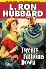 Twenty Fathoms Down