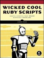 Wicked Cool Ruby Scripts