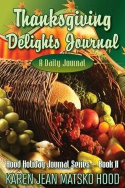 Thanksgiving Delights Journal