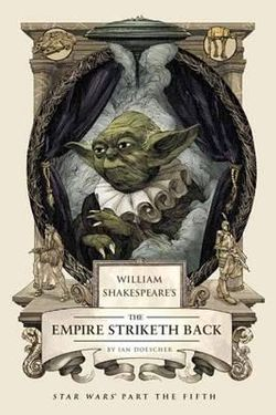 William Shakespeare's the Empire Striketh Back cover image