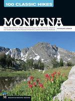 100 Classic Hikes: Montana