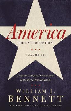 America: The Last Best Hope, Volume III