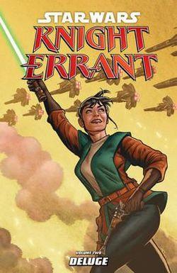Star Wars: Knight Errant: Deluge Volume 2