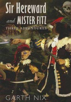 Sir Hereward and Mister Fitz