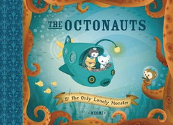 Octonauts: The Only Lonely Monster