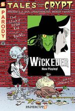 Tales from the Crypt #9: Wickeder