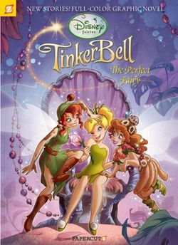 Tinker Bell, the Perfect Fairy