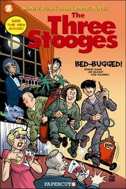 Three Stooges Graphic Novels: Bed Bugged 1