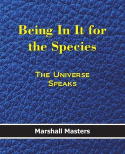 Being in It for the Species