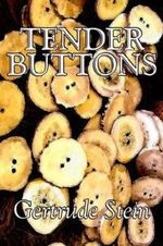 Tender Buttons by Gertrude Stein, Fiction, Literary, LGBT, Gay