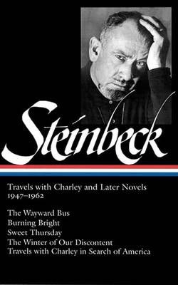 John Steinbeck: Travels with Charley and Later Novels 1947-1962 (Loa #170)