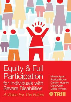 Equity & Full Participation for Individuals with Severe Disabilities