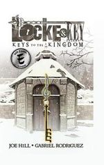 Locke and Key Vol. 4: Keys to the Kingdom