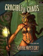 GameMastery Module: Crucible of Chaos