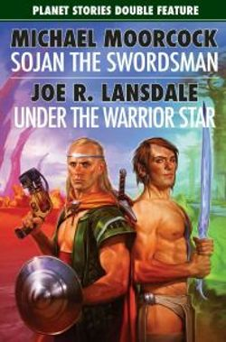 Sojan the Swordsman: AND Under the Warrior Star