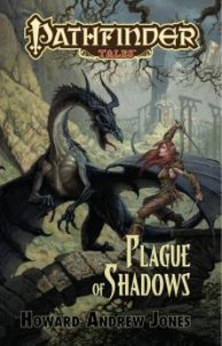 Pathfinder Tales: Plague of Shadows