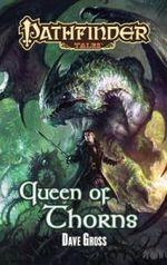 Pathfinder Tales: Queen of Thorns: Queen of Thorns