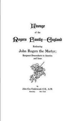 Lineage of the Rogers Family - England