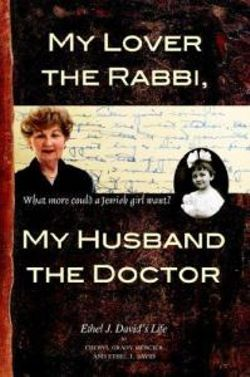 My Lover the Rabbi, My Husband the Doctor
