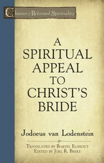 A Spiritual Appeal to Christ's Bride