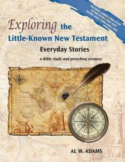 Exploring the Little-Known New Testament