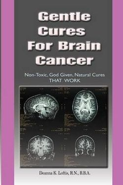 Gentle Cures for Brain Cancer