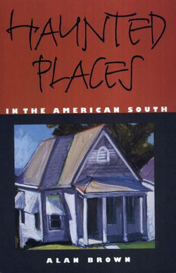 Haunted Places in the American South