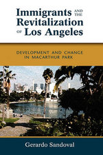 Immigrants and the Revitalization of Los Angeles
