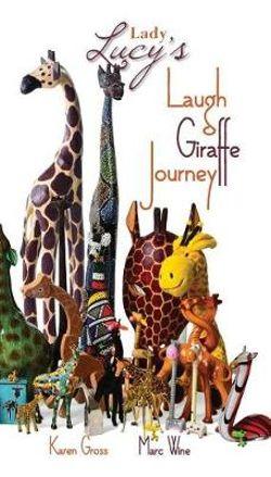 Lady Lucy's Laugh Giraffe Journey