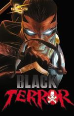 Project Superpowers: Black Terror Volume 1