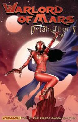 Warlord of Mars: Dejah Thoris Volume 2 - Pirate Queen of Mars