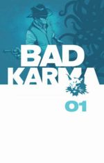 Bad Karma Volume 1
