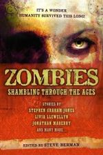 Zombies: Zombies: Shambling Through the Ages Shambling Through the Ages