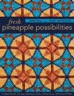 Fresh Pineapple Possibilities