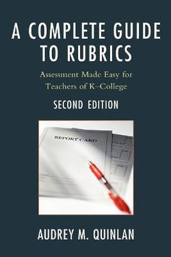 A Complete Guide to Rubrics