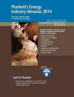 Plunkett's Energy Industry Almanac 2014